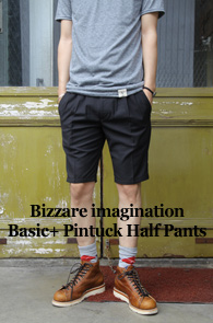Bizzare imagination Basic +<br>Pintuck Half Pants<br>��ư����, �����  �������� ���� ����