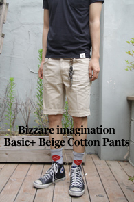 Bizzare imagination Basic + <br>Beige Cotton Half Pants<br>��ư����,�������� ������ �Ƿ翧